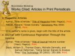 mla citation workshop works cited articles in print periodicals