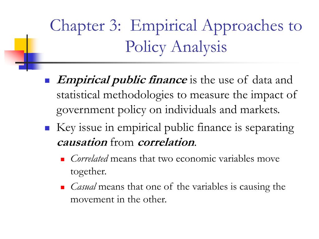 Chapter 3:  Empirical Approaches to Policy Analysis