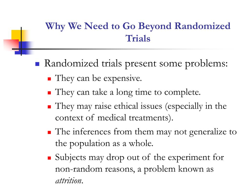 Why We Need to Go Beyond Randomized Trials