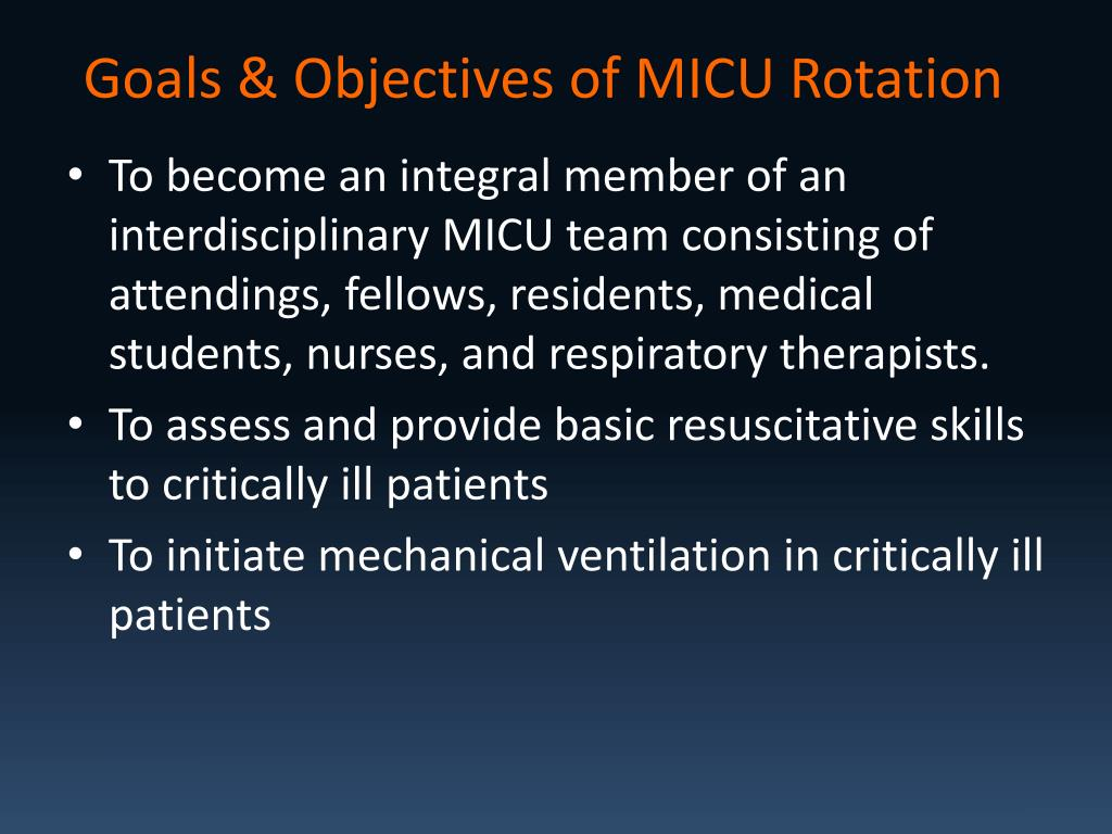 Goals & Objectives of MICU Rotation