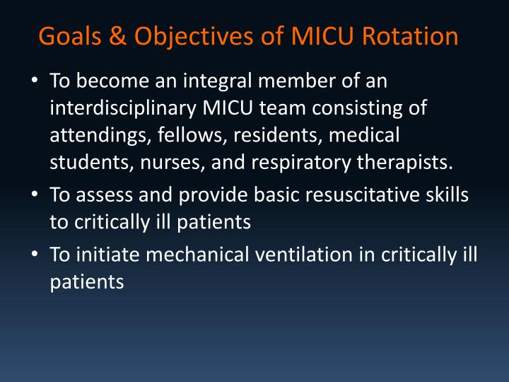 Goals objectives of micu rotation