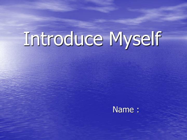 introduce myself n.