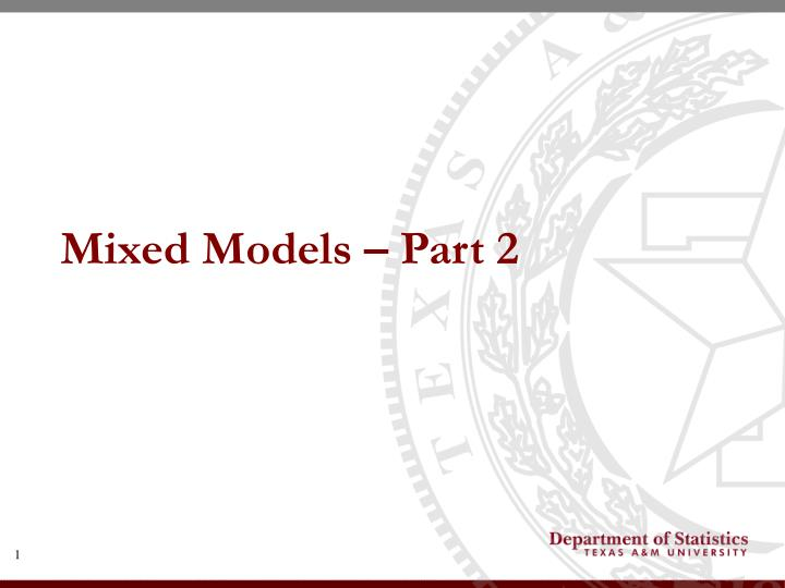 Mixed models part 2