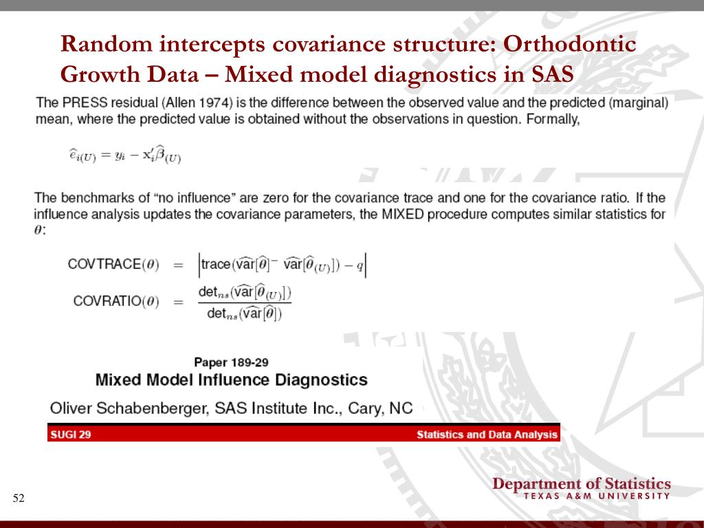 Random intercepts covariance structure: Orthodontic Growth Data – Mixed model diagnostics in SAS