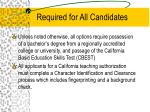 required for all candidates