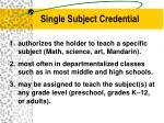 single subject credential