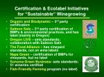 certification ecolabel initiatives for sustainable winegrowing