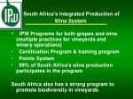 south africa s integrated production of wine system