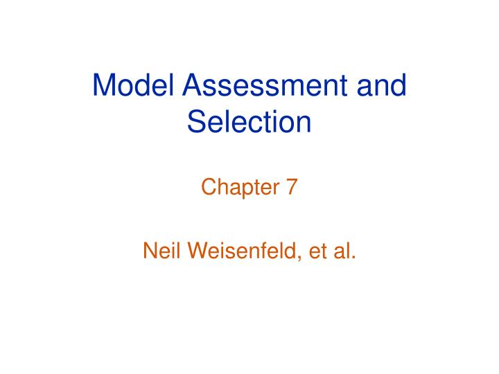 model assessment and selection n.