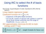 using aic to select the of basis functions