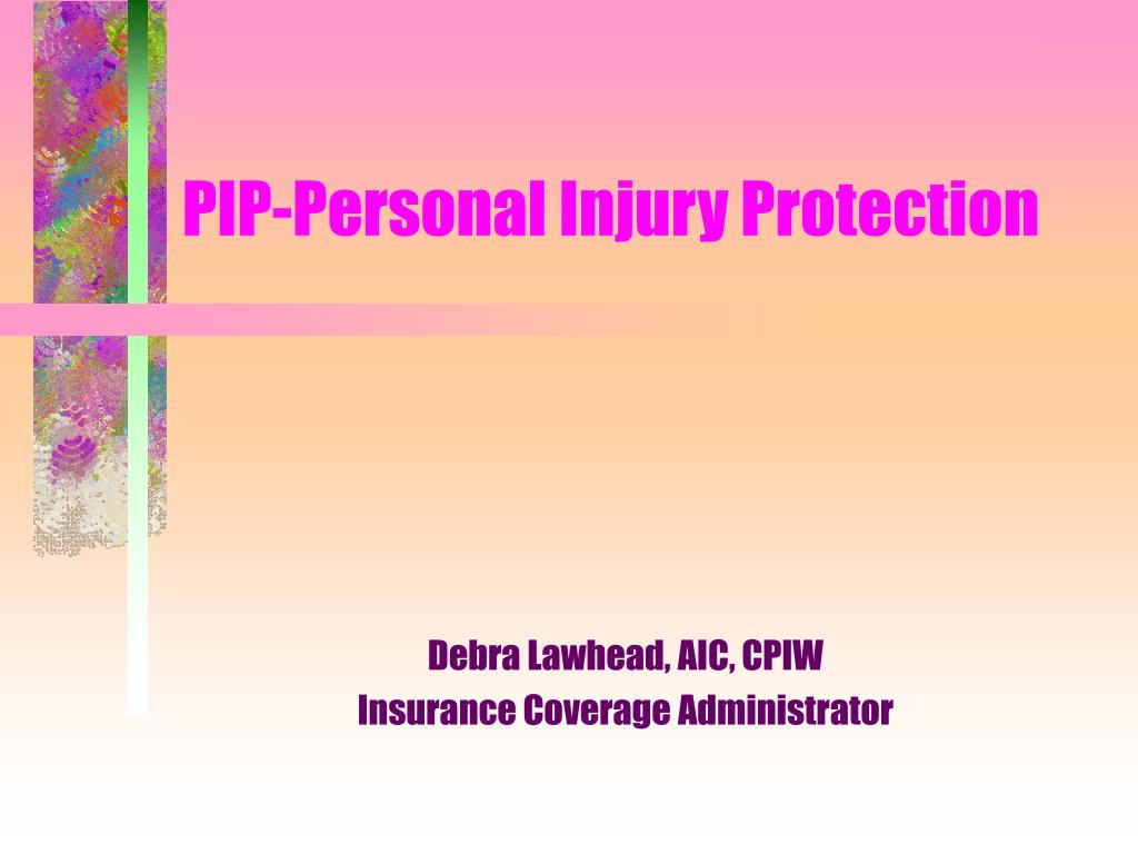 pip personal injury protection l.