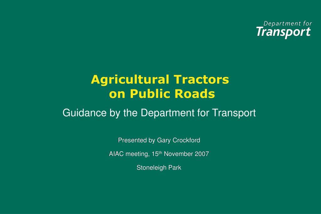 agricultural tractors on public roads l.