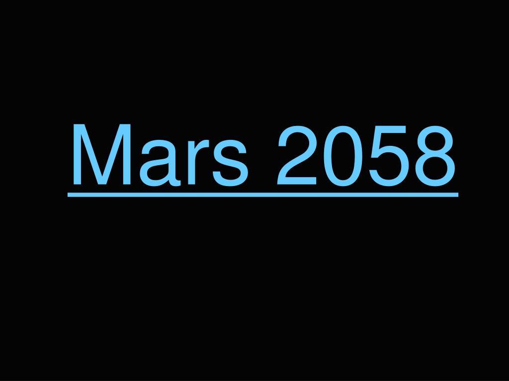 Mars 2058