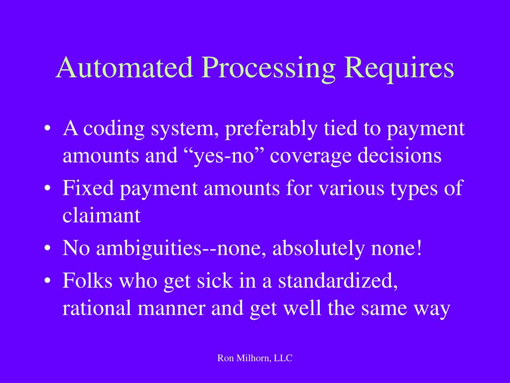 Automated Processing Requires