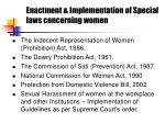 enactment implementation of special laws concerning women