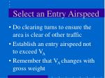 select an entry airspeed