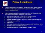 policy 3 continued