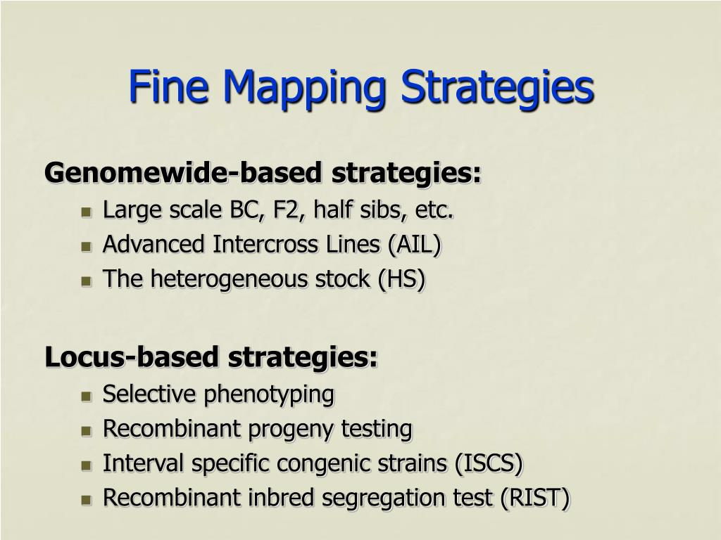 Fine Mapping Strategies
