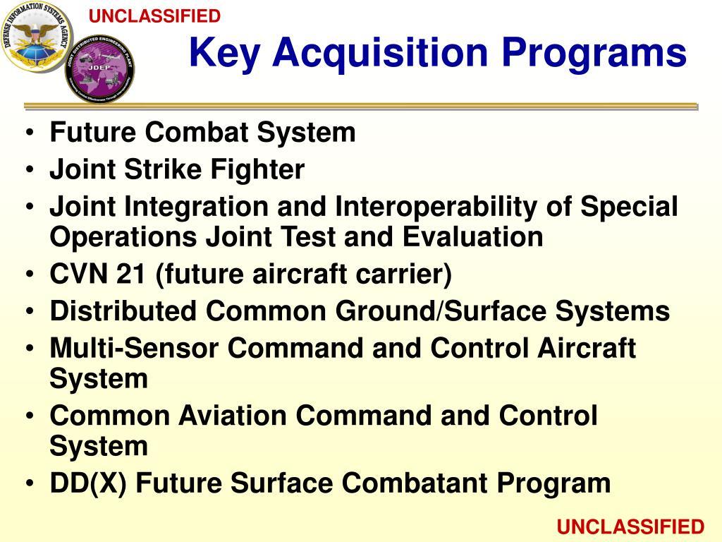 Key Acquisition Programs