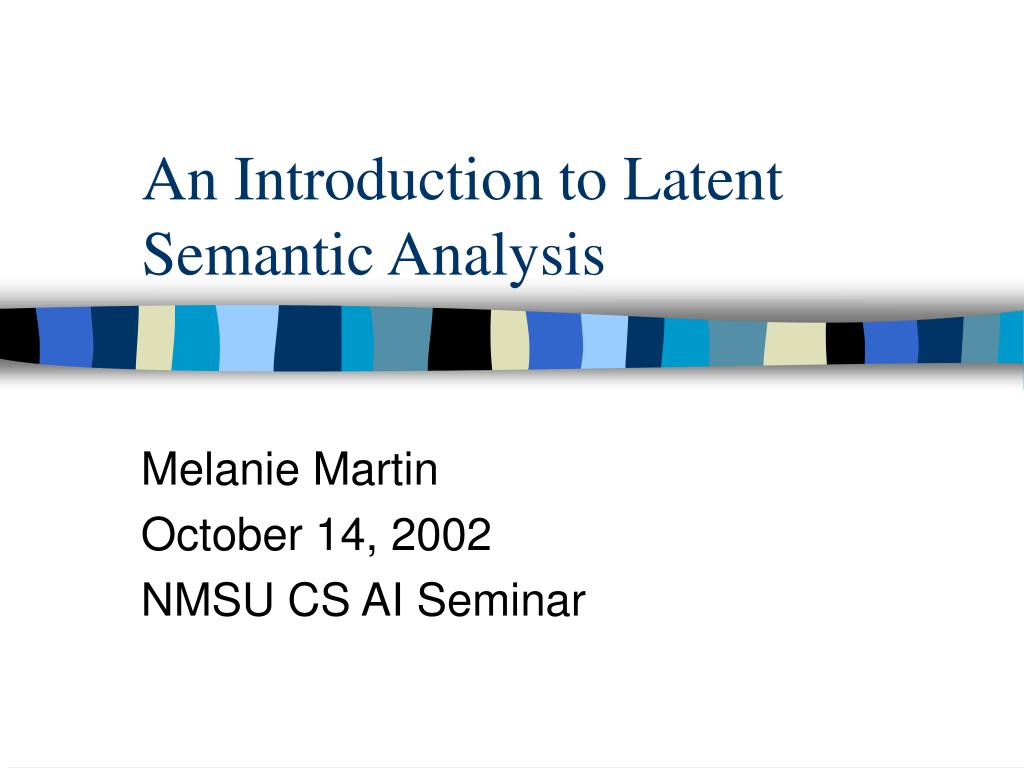 an introduction to latent semantic analysis l.