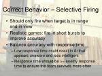 correct behavior selective firing