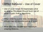 correct behavior use of cover