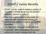 goap variety benefits