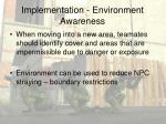 implementation environment awareness