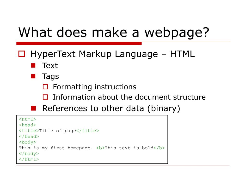 What does make a webpage?