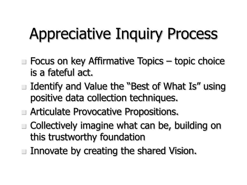 Appreciative Inquiry Process