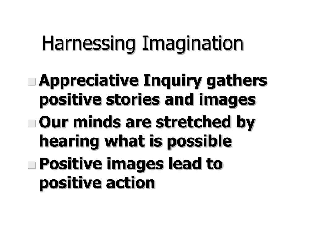 Harnessing Imagination