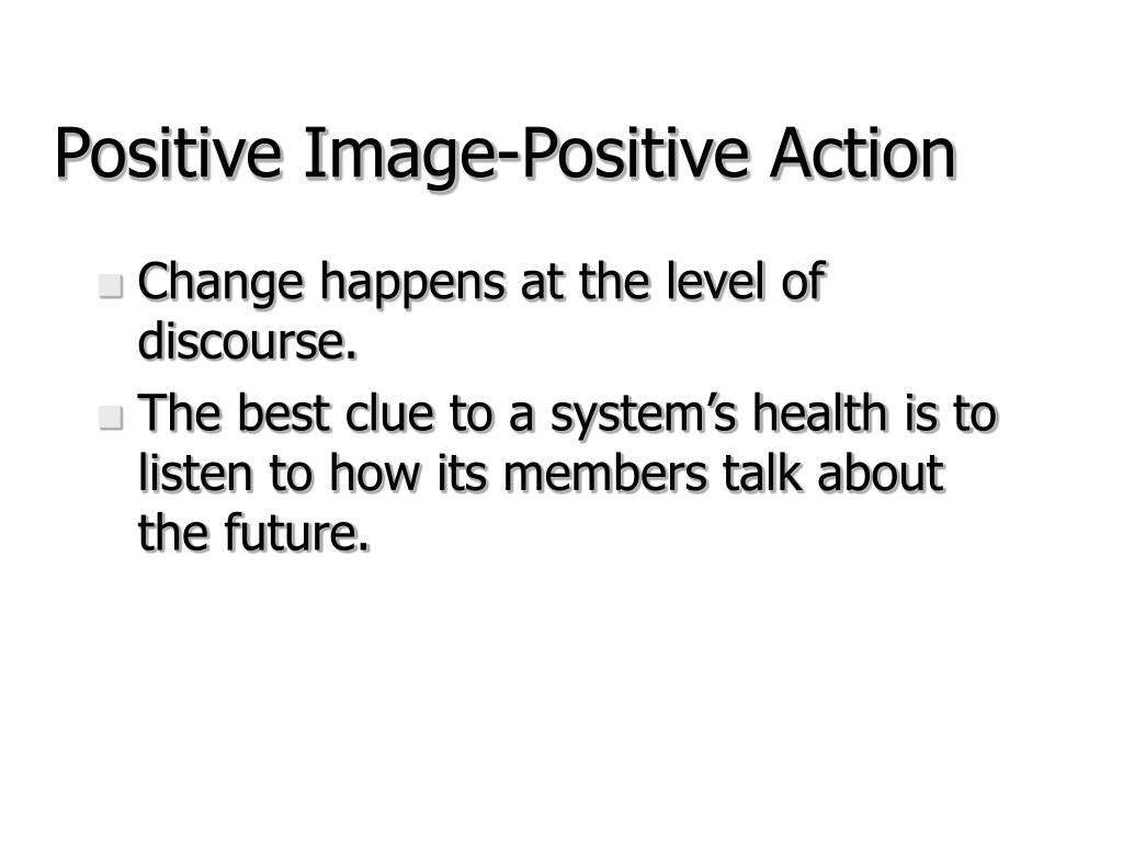 Positive Image-Positive Action