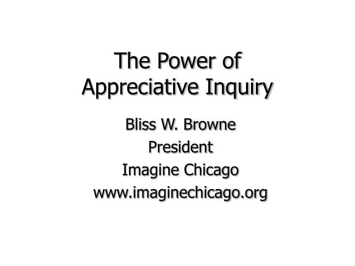The power of appreciative inquiry