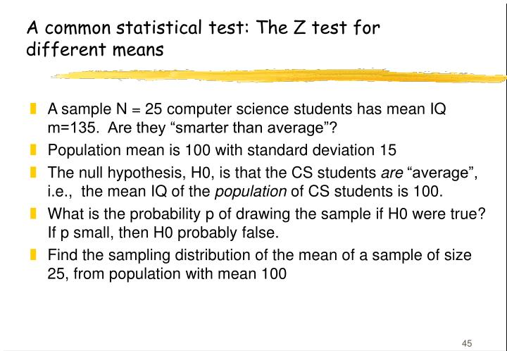 A common statistical test: The Z test for different means