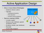 active application design
