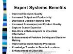 expert systems benefits