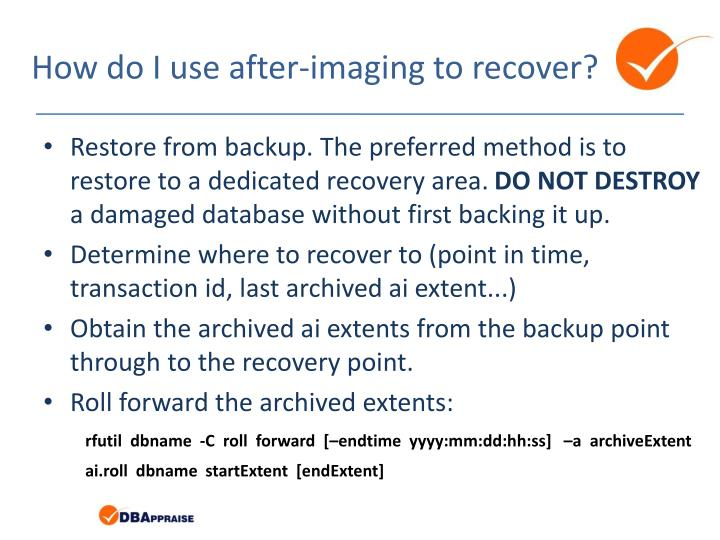 How do I use after-imaging to recover?