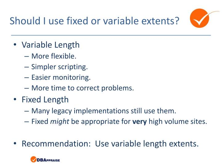 Should I use fixed or variable extents?