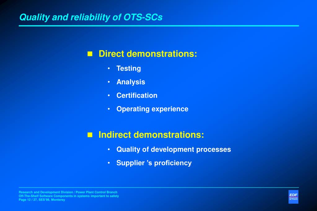 Quality and reliability of OTS-SCs