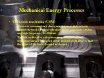 mechanical energy processes