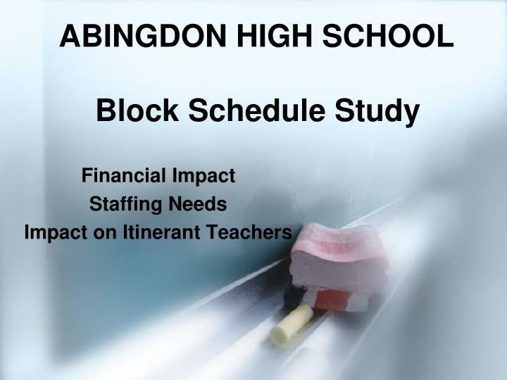 abingdon high school block schedule study n.