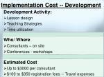 implementation cost development