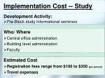 implementation cost study