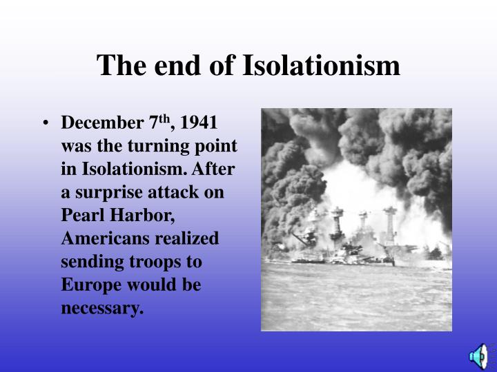 The end of Isolationism