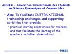 aiesec association internationale des etudiants en sciences economiques et commerciales