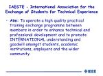 iaeste international association for the exchange of students for technical experience