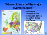 where did most of the major events happen