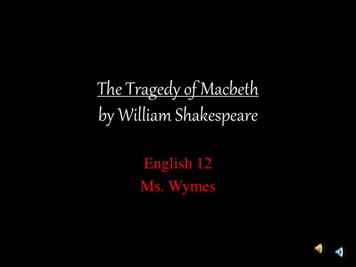 the tragedy of macbeth by william shakespeare n.