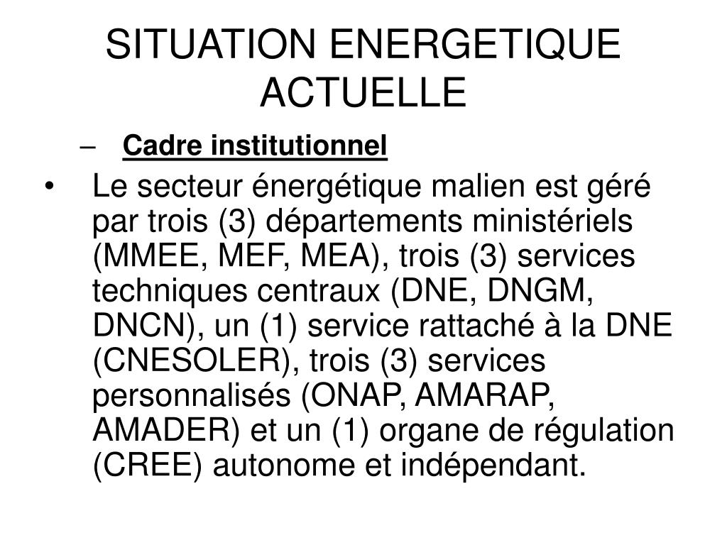 SITUATION ENERGETIQUE ACTUELLE