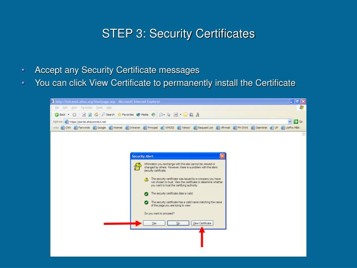 STEP 3: Security Certificates